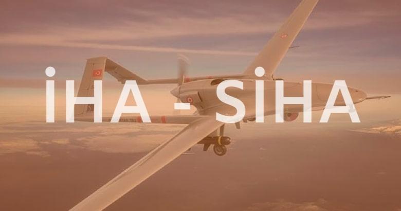 İHA – SİHA 'lar | DroneTR'de