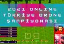 Türkiye Drone Şampiyonası Online Yarışı Yapıldı. AtakanFPV Şampiyon Oldu