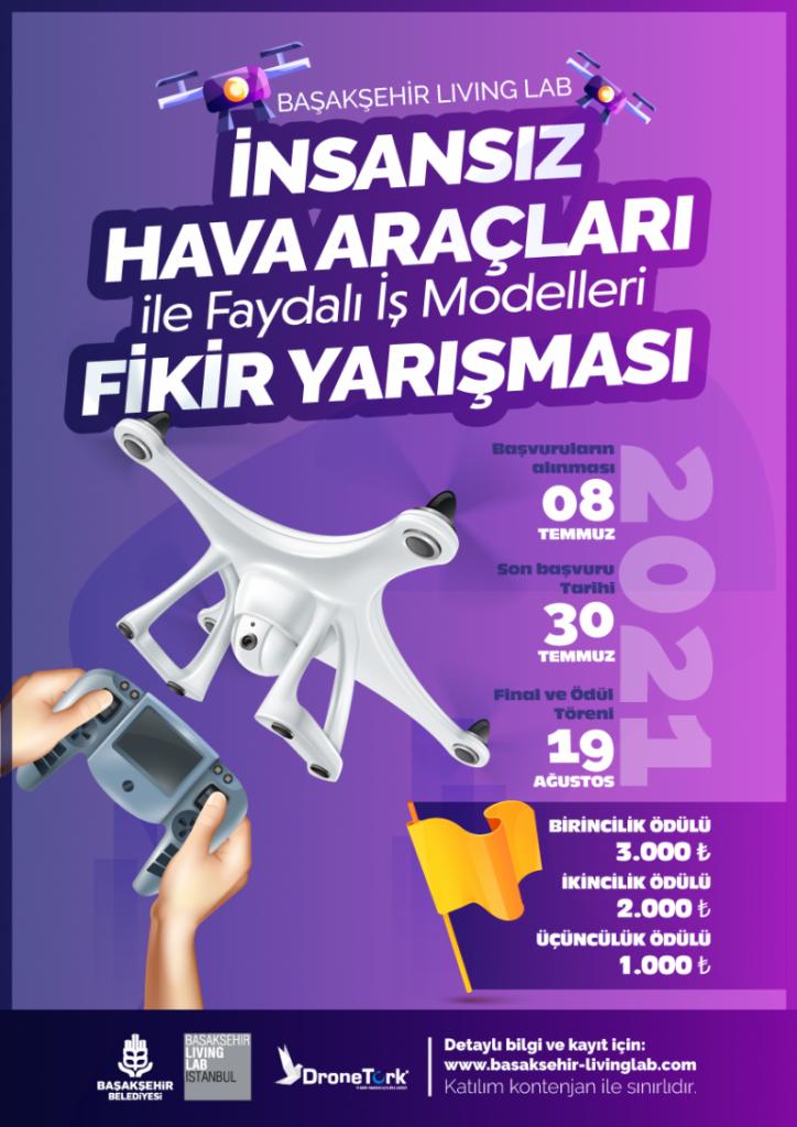 Başakşehir Living LAB ve DroneTürk Havacılık 3000 TL Ödüllü Drone İle Faydalı İş Modelleri Fikir Yarışması Düzenliyor