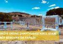 Türkiye Drone Şampiyonası'nın 2. Etabı İzmir Bergama'da Yapıldı