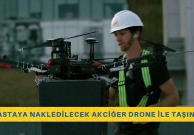 Hastaya Nakledilecek Akciğer Drone İle Taşındı